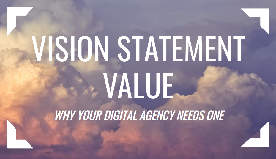 Digital agency vision statement